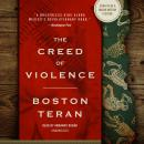 Creed of Violence, Boston Teran