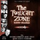 The Twilight Zone Radio Dramas, Volume 4 Audiobook