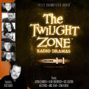 The Twilight Zone Radio Dramas, Volume 11 Audiobook