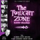 The Twilight Zone Radio Dramas, Volume 13 Audiobook