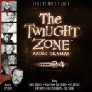 The Twilight Zone Radio Dramas, Volume 24 Audiobook