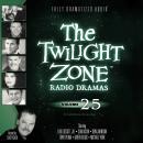 The Twilight Zone Radio Dramas, Volume 25 Audiobook