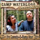 The Camp Waterlogg Chronicles 6: The Best of the Comedy-O-Rama Hour, Season 6 Audiobook