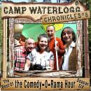 The Camp Waterlogg Chronicles 8: The Best of the Comedy-O-Rama Hour, Season 6 Audiobook