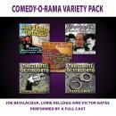 Comedy-O-Rama Variety Pack Audiobook