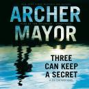 Three Can Keep a Secret: A Joe Gunther Novel Audiobook