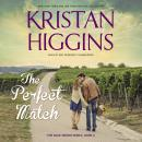 Perfect Match, Kristan Higgins