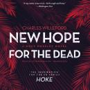 New Hope for the Dead: A Novel, Charles Willeford