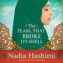 The Pearl That Broke Its Shell Audiobook