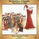 Paul Revere's Ride and The Pied Piper of Hamelin, Henry Wadsworth Longfellow, Robert Browning