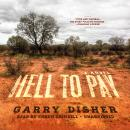Hell to Pay, Garry Disher