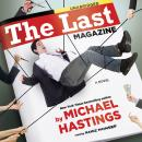 The Last Magazine: A Novel Audiobook