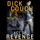 Act of Revenge: A Novel, Dick Couch
