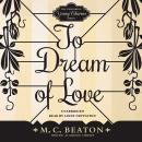 To Dream of Love