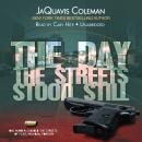 Day the Streets Stood Still, JaQuavis Coleman