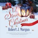 12 Stories of Christmas Audiobook