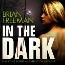 In the Dark, Brian Freeman
