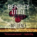 Influence, Bentley Little