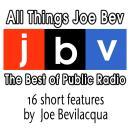 All Things Joe Bev: The Best of Public Radio Audiobook