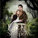Tale of Light and Shadow, Jacob Gowans