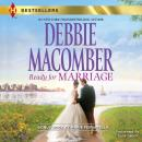 Ready For Marriage, Marie Ferrarella, Debbie Macomber