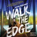 Walk the Edge: (Thunder Road, #2) Audiobook