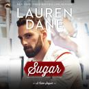 Sugar: (Whiskey Sharp) Audiobook