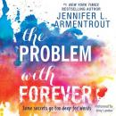 Problem with Forever, Jennifer L. Armentrout
