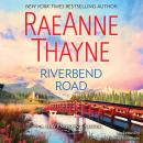 Riverbend Road, RaeAnne Thayne