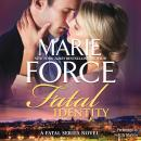 Fatal Identity, Marie Force