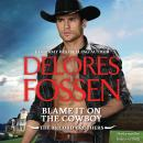 Blame It on the Cowboy Audiobook