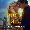 Pretty Face, Lucy Parker