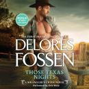 Those Texas Nights: With Bonus Novella: Lone Star Cowboy Audiobook