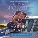 Can't Hardly Breathe, Gena Showalter
