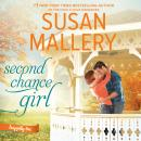 Second Chance Girl, Susan Mallery