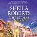 Christmas in Icicle Falls Audiobook