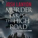 Murder Takes the High Road Audiobook
