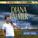 Man in Control & Take Me, Cowboy: Long, Tall Texans, Maisey Yates, Diana Palmer