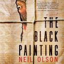 The Black Painting, Neil Olson