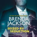 Seized by Seduction: (The Protectors) Audiobook