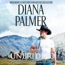 Unbridled: (Long, Tall Texans) Audiobook