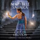 Cast in Oblivion: The Chronicles of Elantra Audiobook