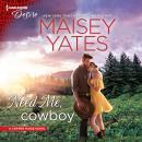 Need Me, Cowboy: Plot Twist Audiobook
