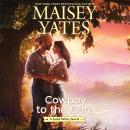 Cowboy to the Core Audiobook