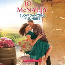 Slow Dancing at Sunrise Audiobook