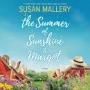 The Summer of Sunshine and Margot Audiobook