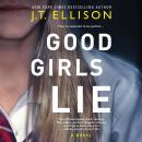 Good Girls Lie Audiobook