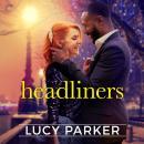 The Headliners Audiobook
