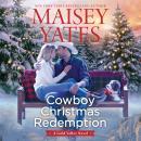 Cowboy Christmas Redemption Audiobook