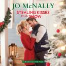 Stealing Kisses in the Snow Audiobook